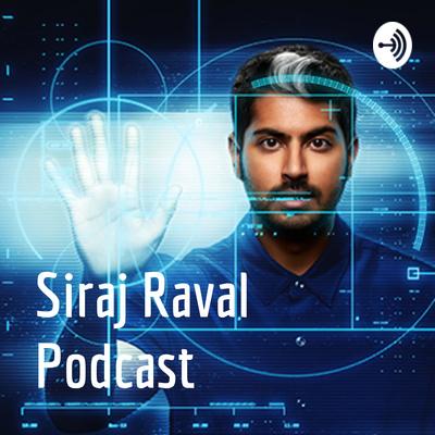 Siraj Raval Podcast