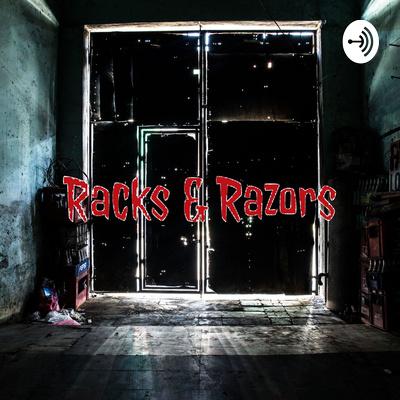 Racks & Razors