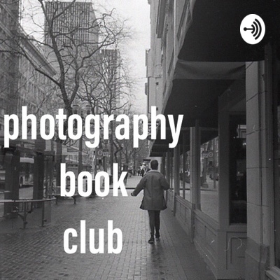 Photography Book Club Podcast
