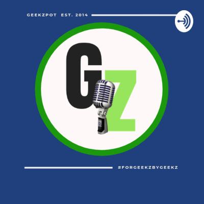 GeekZpot: The Podcast
