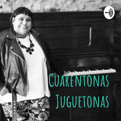 Cuarentonas Juguetonas