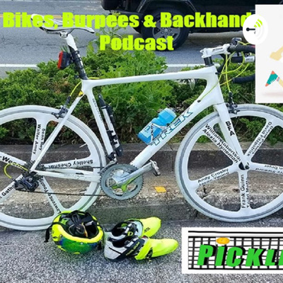Bikes, Burpees & Backhands
