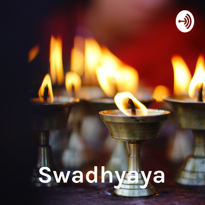 Swadhyaya - Reading and Learning Hindu Scriptures