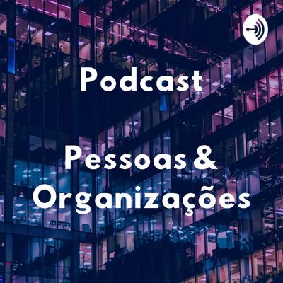 Pessoas & Organizações