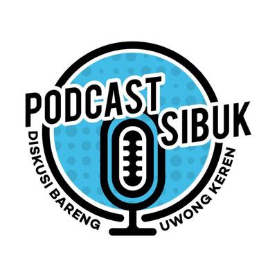Podcast Sibuk
