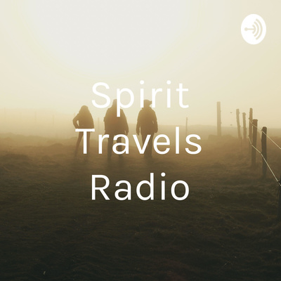 Spirit Travels Radio