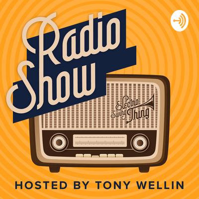 Electro Swing Thing Radio Show