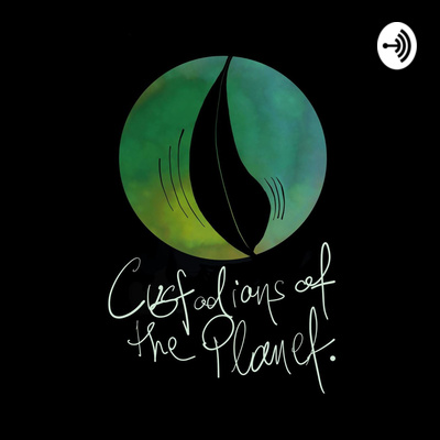 Custodians of the Planet