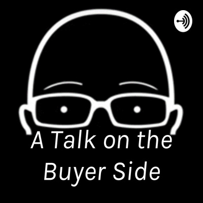 A Talk on the Buyer Side