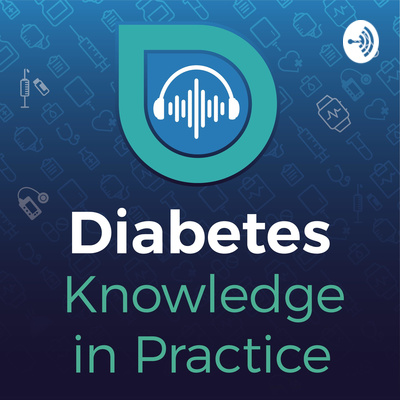 Diabetes Knowledge in Practice Podcast