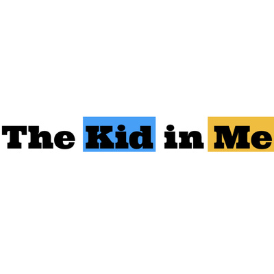 The Kid in Me
