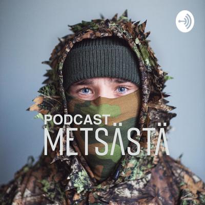 Podcast metsästä