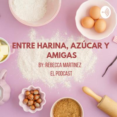 Entre harina, azúcar y amigas
