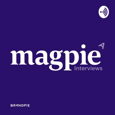 Magpie Interviews