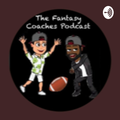 The Fantasy Coaches Podcast