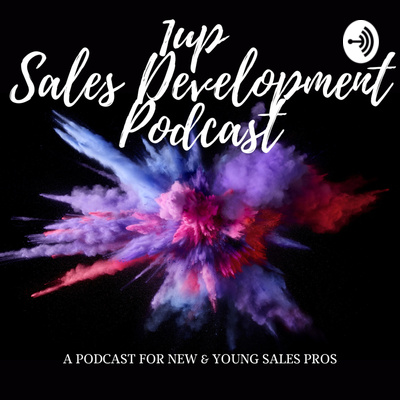 1Up Sales Development Podcast