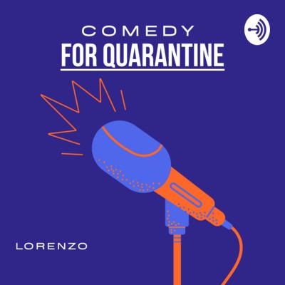 Comedy For Quarantine