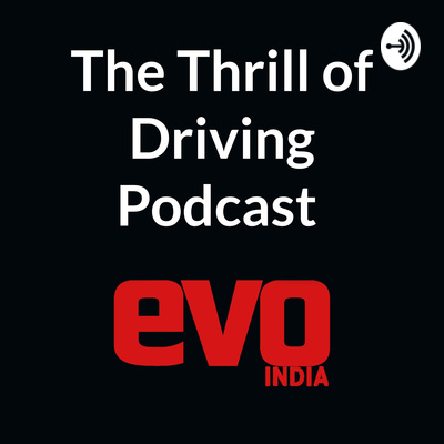 The Thrill of Driving Podcast