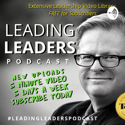 Leading Leaders Podcast with J Loren Norris