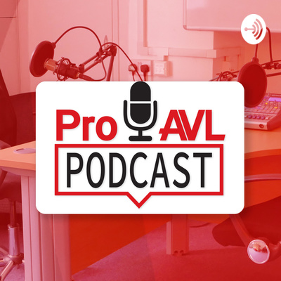 Pro AVL Podcast
