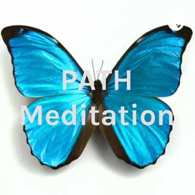 PATH Meditation