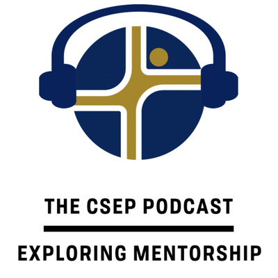 The CSEP Podcast: Exploring Mentorship