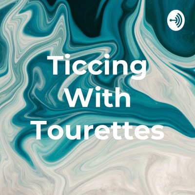 Ticcing With Tourettes