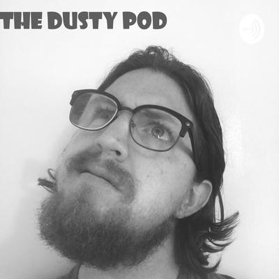 The Dusty Pod