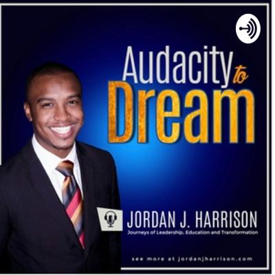 Audacity To Dream
