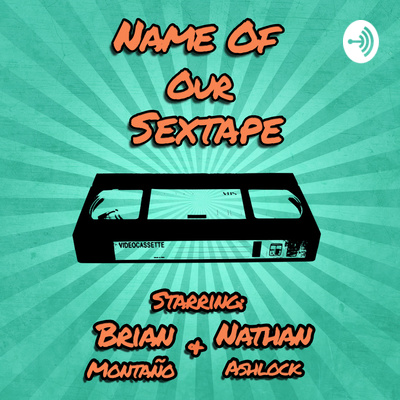Name of Our Sextape