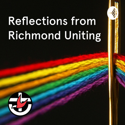 Reflections from Richmond Uniting