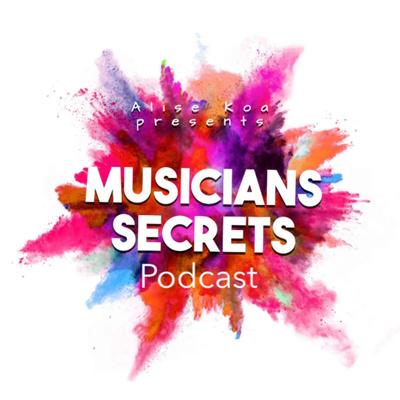 Musicians Secrets Podcast