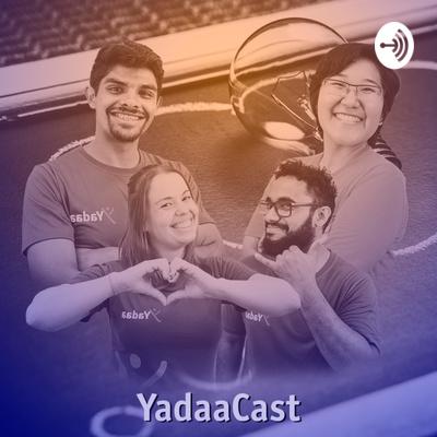 YadaaCast - Educação e Tecnologia
