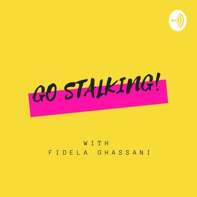 Go Stalking!