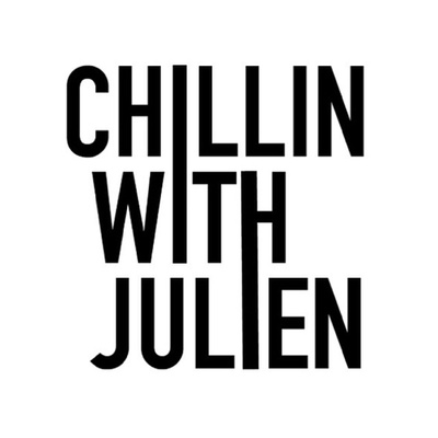 Chillin With Julien