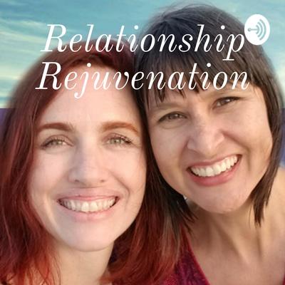 Relationship Rejuvenation