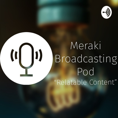 The Meraki Broadcasting Pod