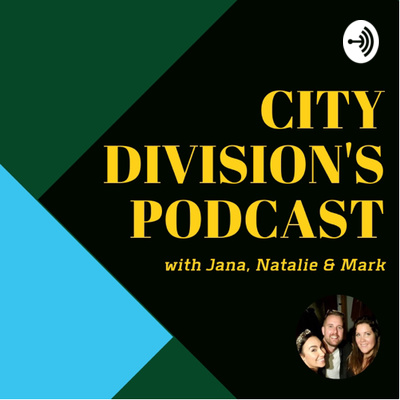 City Division's Podcast