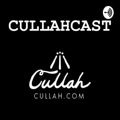 Cullahcast