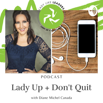 Lady Up + Don't Quit