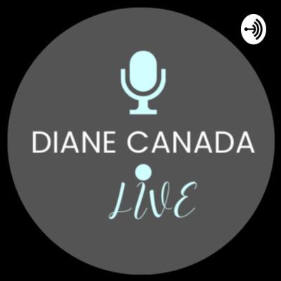 Diane Canada LIVE