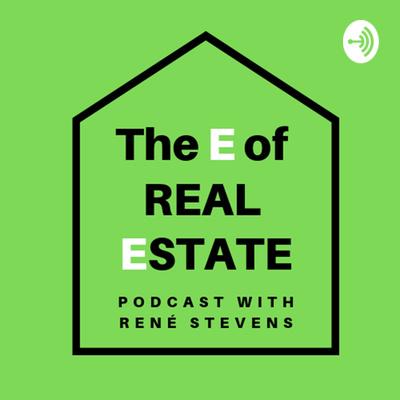 "The ""E"" of Real Estate"