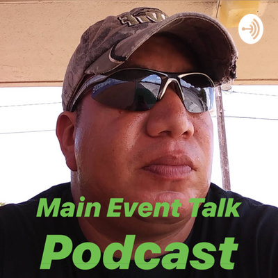 Main Event Talk Podcast