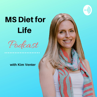MS Diet for Life Podcast