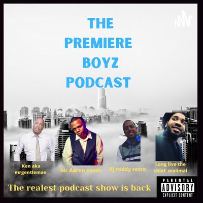 the premiere boyz podcast