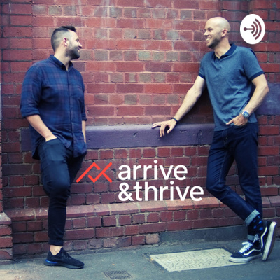 Arrive & Thrive Podcast