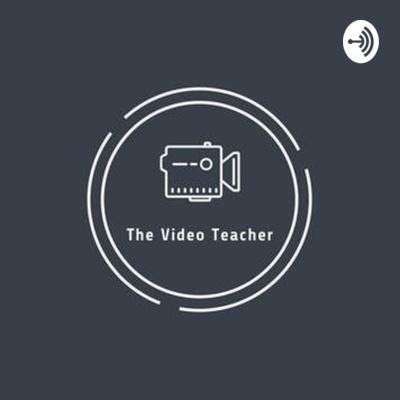 The Video Teacher