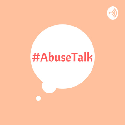 Abuse Talk Podcast