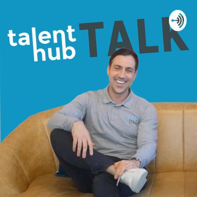 Talent Hub Talk