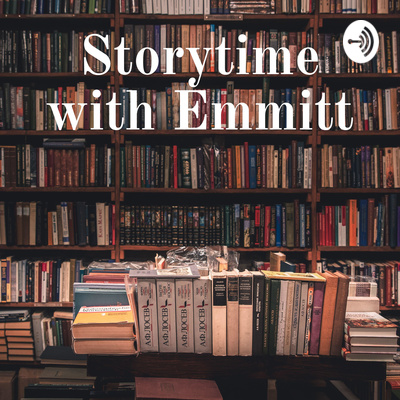 Storytime with Emmitt